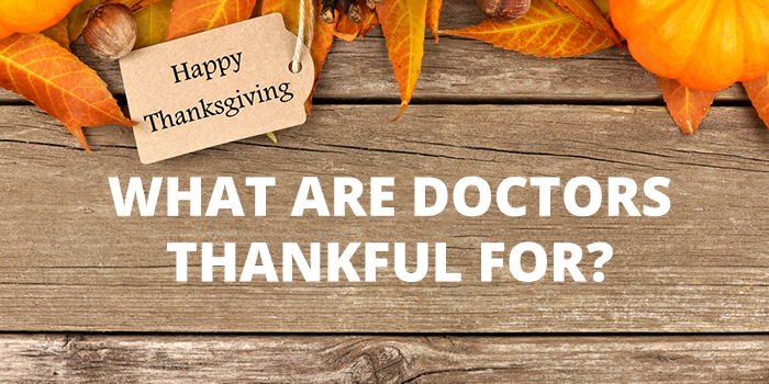 What Are Doctors Thankful For?
