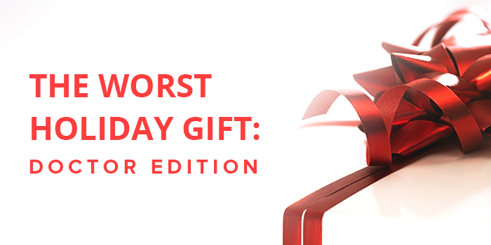 The Worst Holiday Gift: Doctor Edition