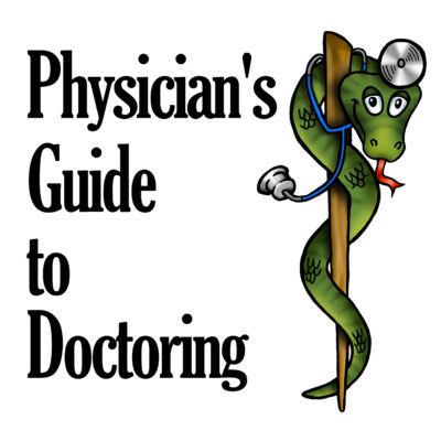 physicians guide to doctoring